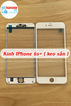 Kính IPhone 6s+ 6s Plus ( keo sẵn )