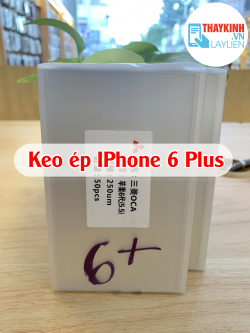 Keo OCA IPhone 6 Plus